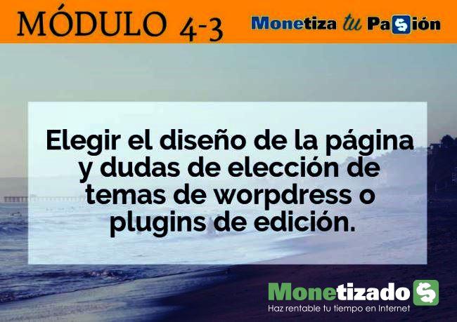 Curso Monetiza tu Pasión, de Javier Élices (monetizados.com). Módulo