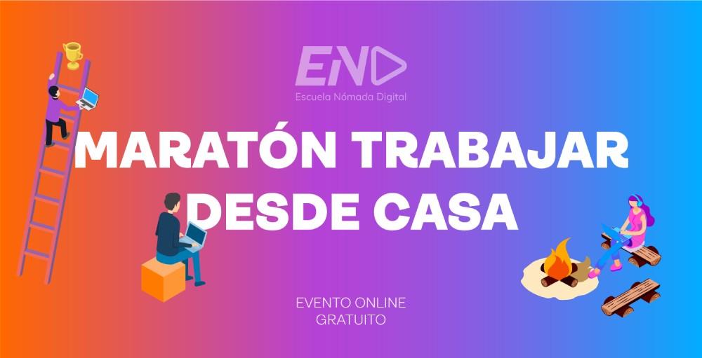 Evento online gratuito de la Escuela Nómada Digital (END) de Antonio G. - Maratón trabajar desde casa