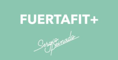 Opinión sobre Fuertafit+ de Sergio Peinado (programa gimnasio online)