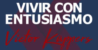 Opiniones de Vivir con Entusiasmo, de Victor Kuppers